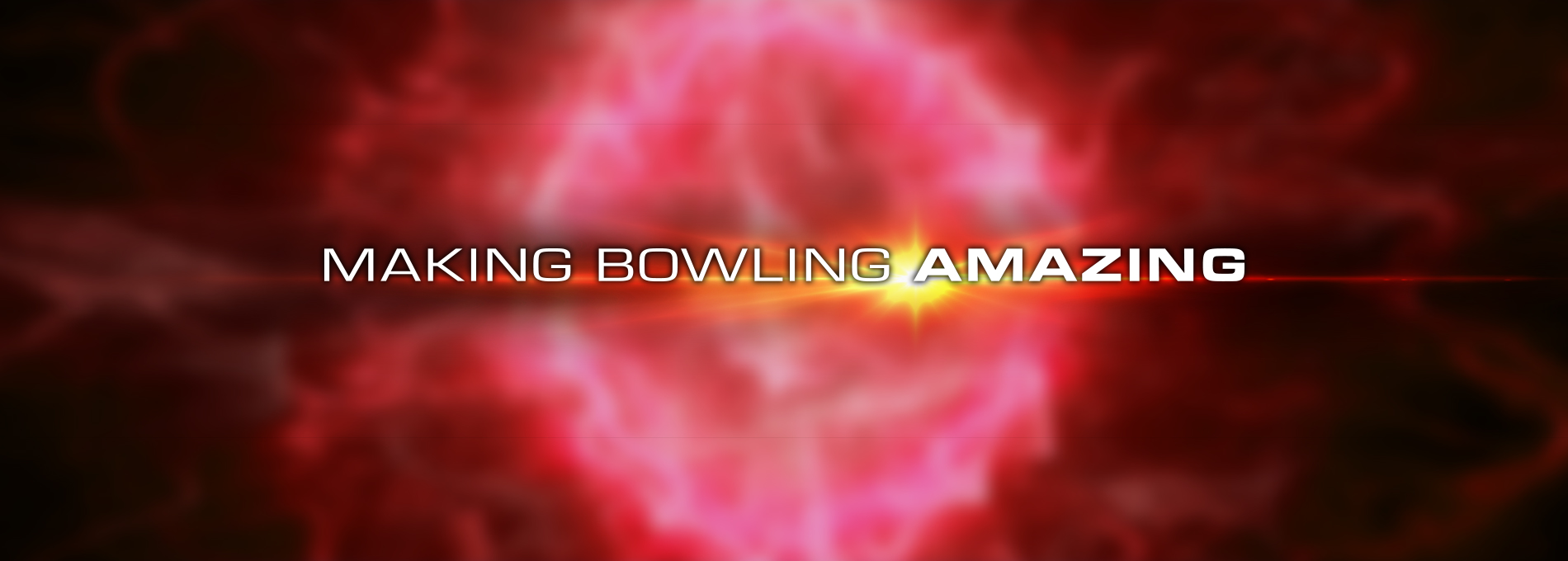 qubicaamf bowling Making Bowling Amazing explosion home banner
